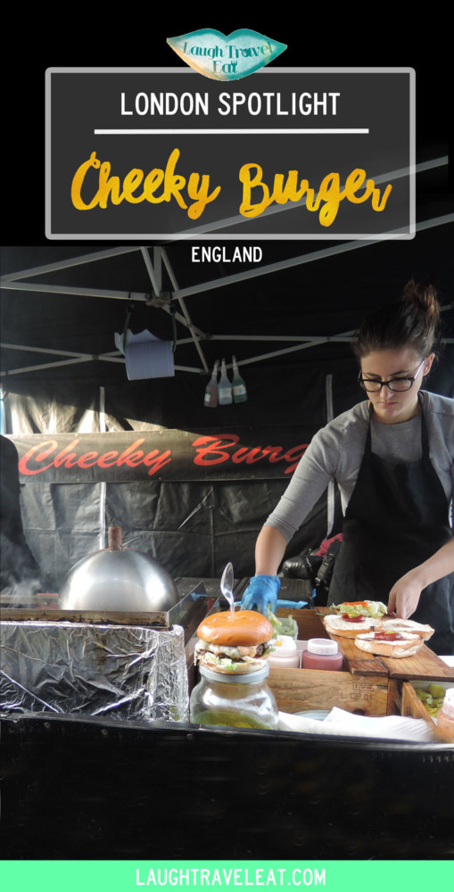 London Spotlight: cheeky burger | Laugh Travel Eat