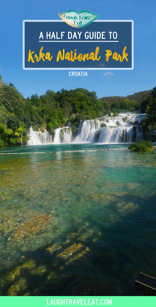 Krka National Park - a half day guide | Laugh Travel Eat