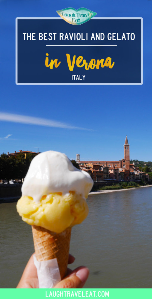 The Best Ravioli and Gelato in Verona | Laugh Travel Eat