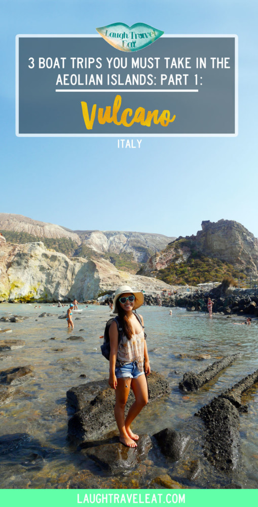 Vulcano, part 1 of the 3 boat trips you must take in the aeolian island, sicily, italy | Laugh Travel Eat