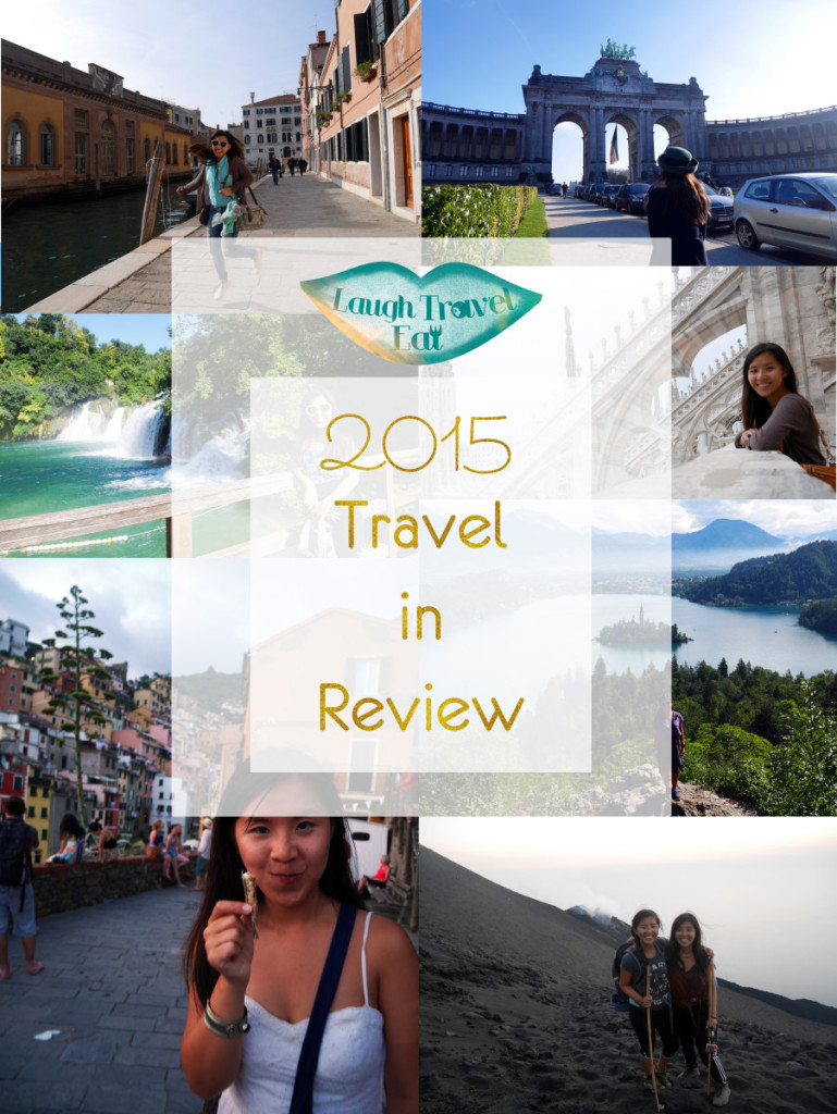 2015 travel in review Laugh Travel Eat