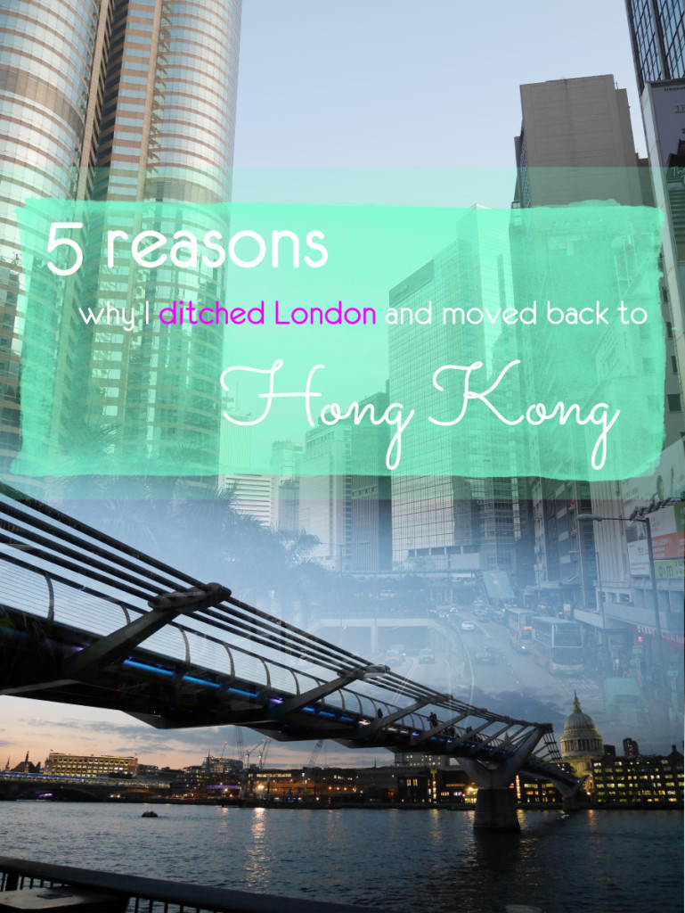 Hong Kong vs London - 5 reasons why I ditched London and moved back to Hong Kong. A lot of people I know had a clear preference, but I didn't. Ultimately - I chose Hong Kong because... well, read on!