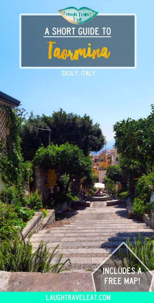 A short guide to Taormina, Sicily, Italy | Laugh Travel Eat