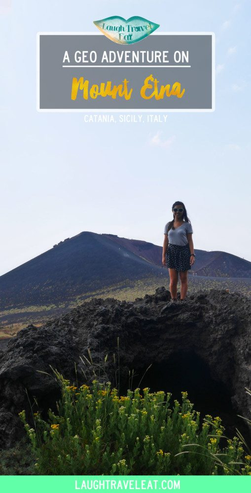 Mount Etna, a geo adventure, Catania, Sicily | Laugh Travel Eat