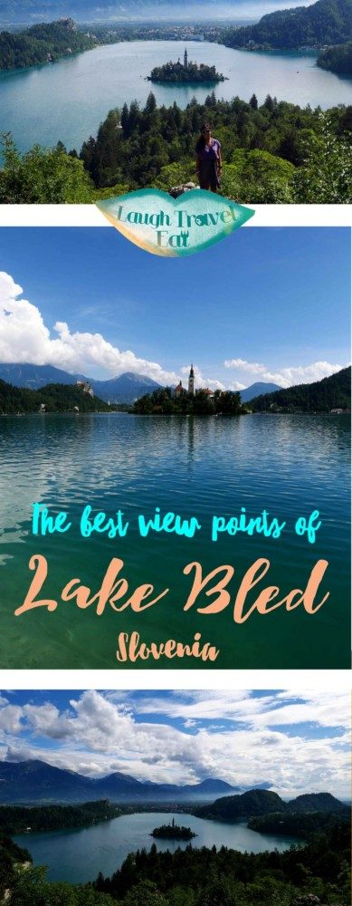 Lake Bled Best view points, Slovenia | Laugh Travel Eat