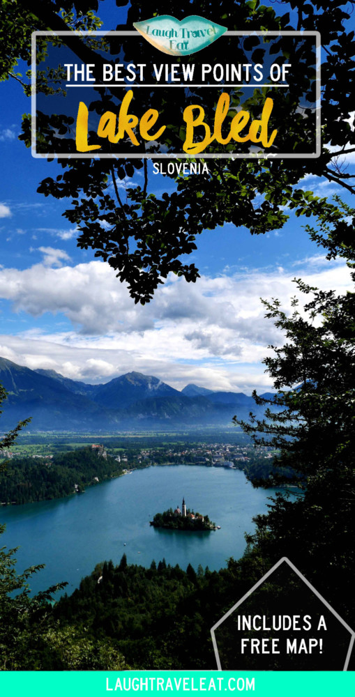 The Best view points of Lake Bled | Laugh Travel Eat