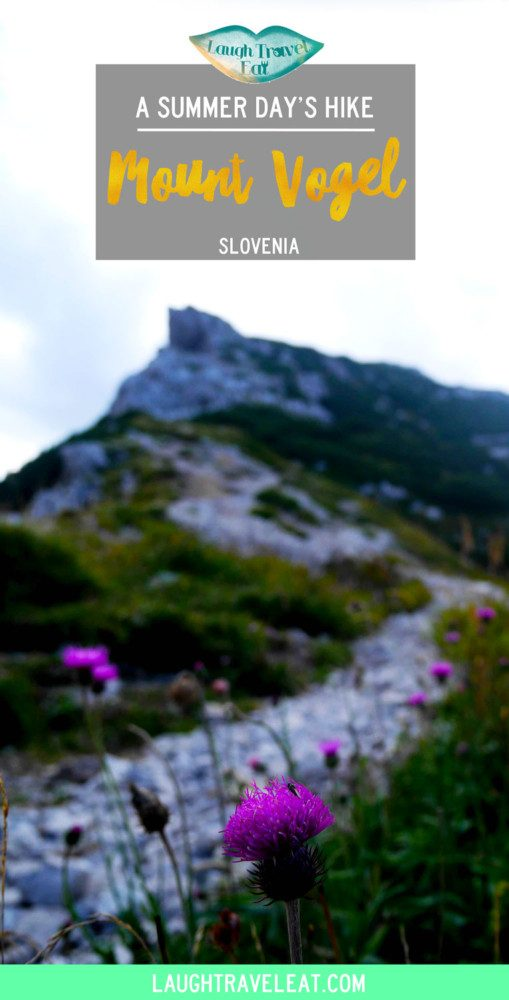 Mount Vogel, a summer day's hike, Slovenia | Laugh Travel Eat