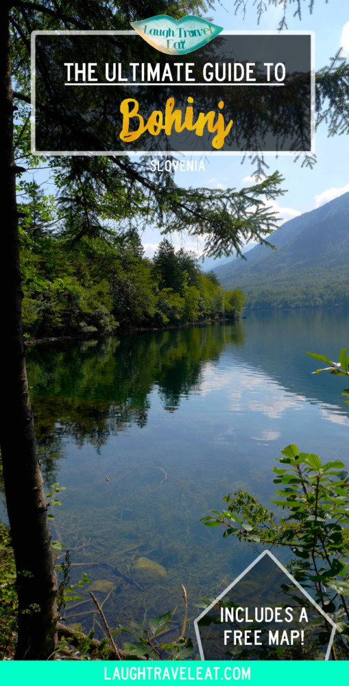 The Ultimate Guide to Bohinj, Slovenia | Laugh Travel Eat