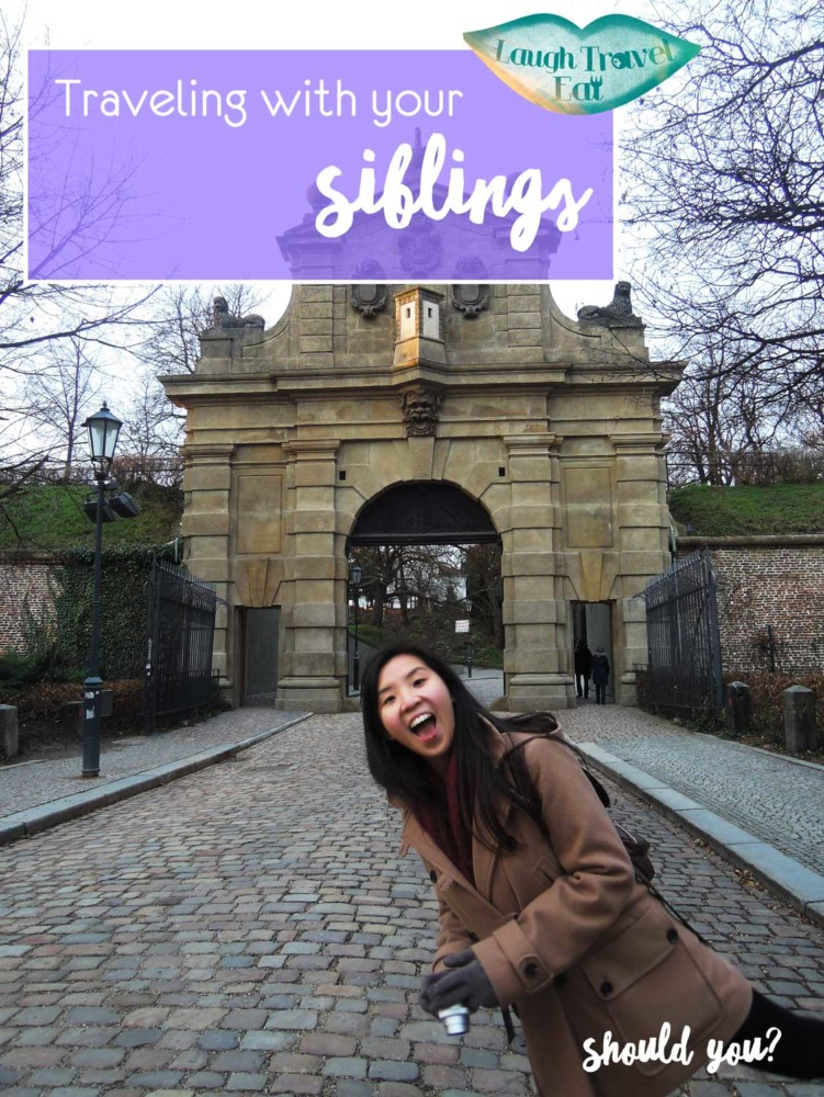 Traveling with your silblings - should you? | Laugh Travel Eat