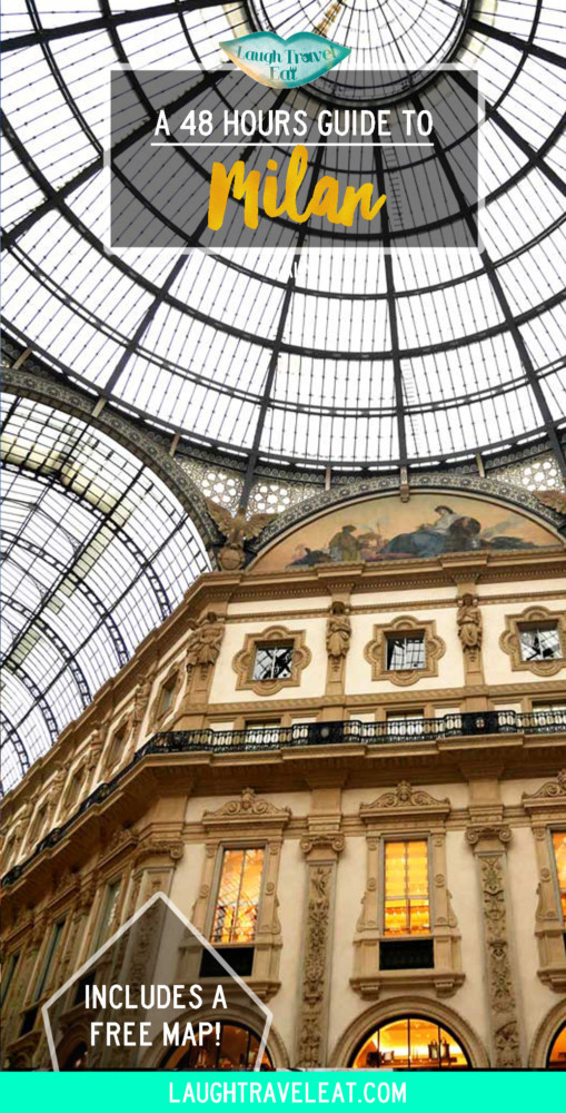 The Ultimate 48 hours guide to milan, Italy | Laugh Travel Eat