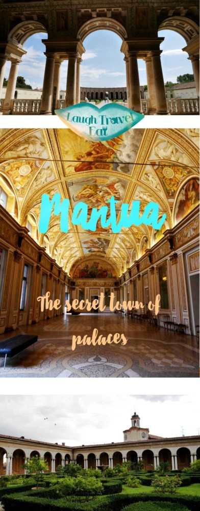 Mantua, the secret town of palaces, Lombardy, Italy | Laugh Travel Eat
