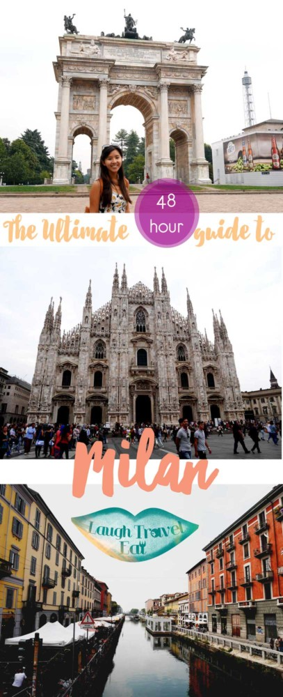 The Ultimate 48 hour guide to Milan, Italy |Laugh Travel Eat