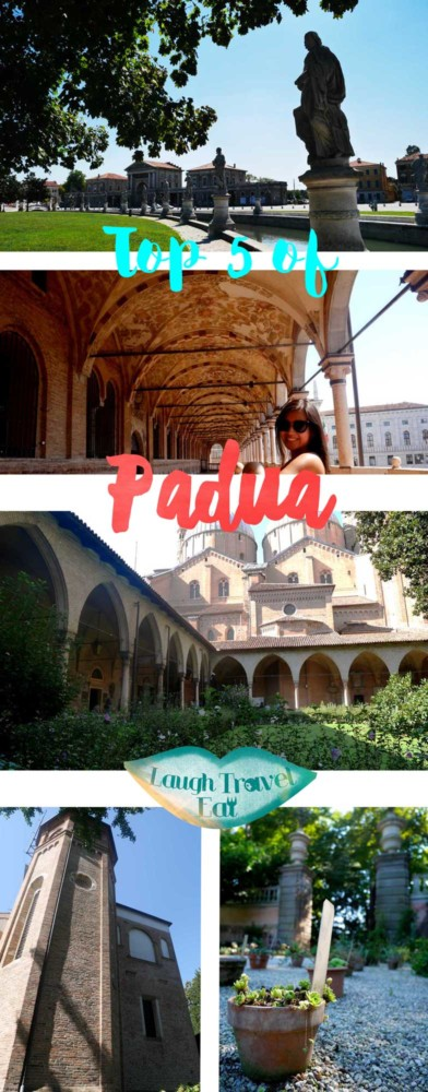 Top 5 of Padua, Veneto, Italy | Laugh Trave Eat
