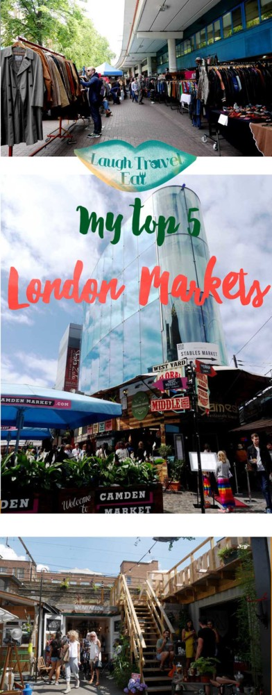 Top 5 London Markets, London, UK | Laugh Travel Eat