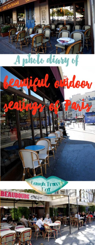 A photo diary of the beautiful outdoor seatings of Paris , France | Laugh Travel Eat