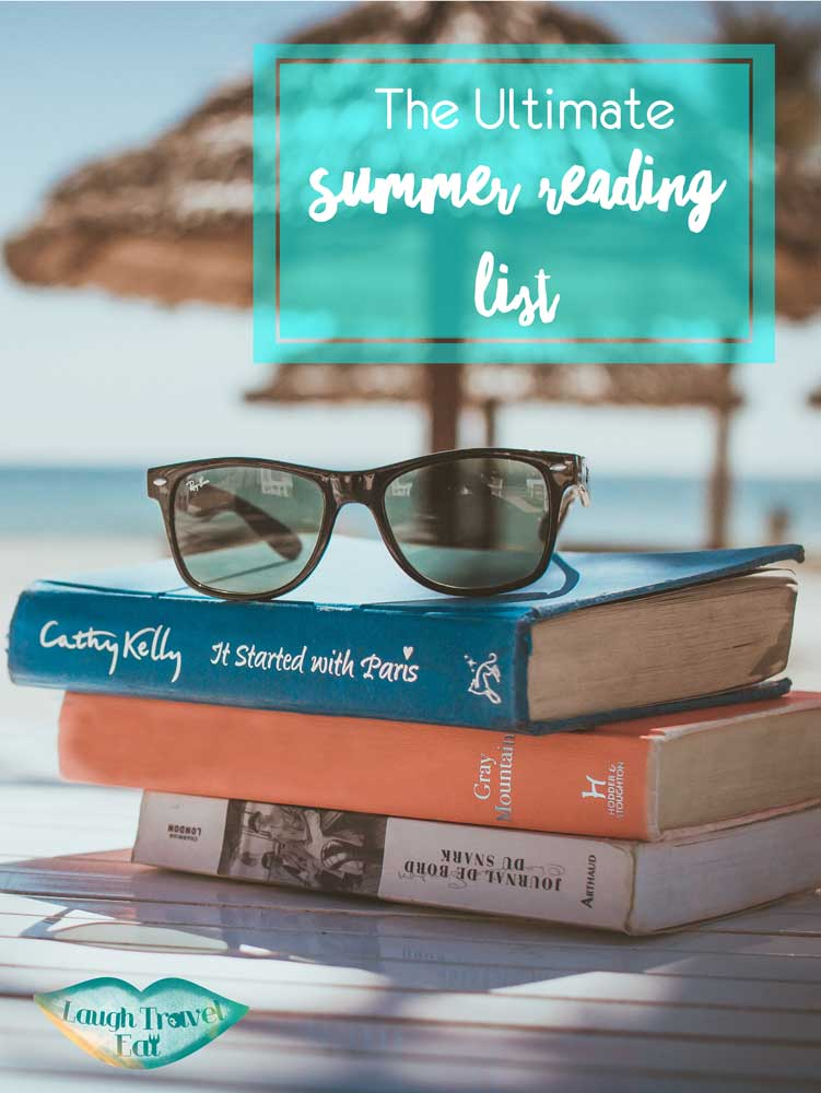 The Ultimate summer reading list | Laugh Travel Eat