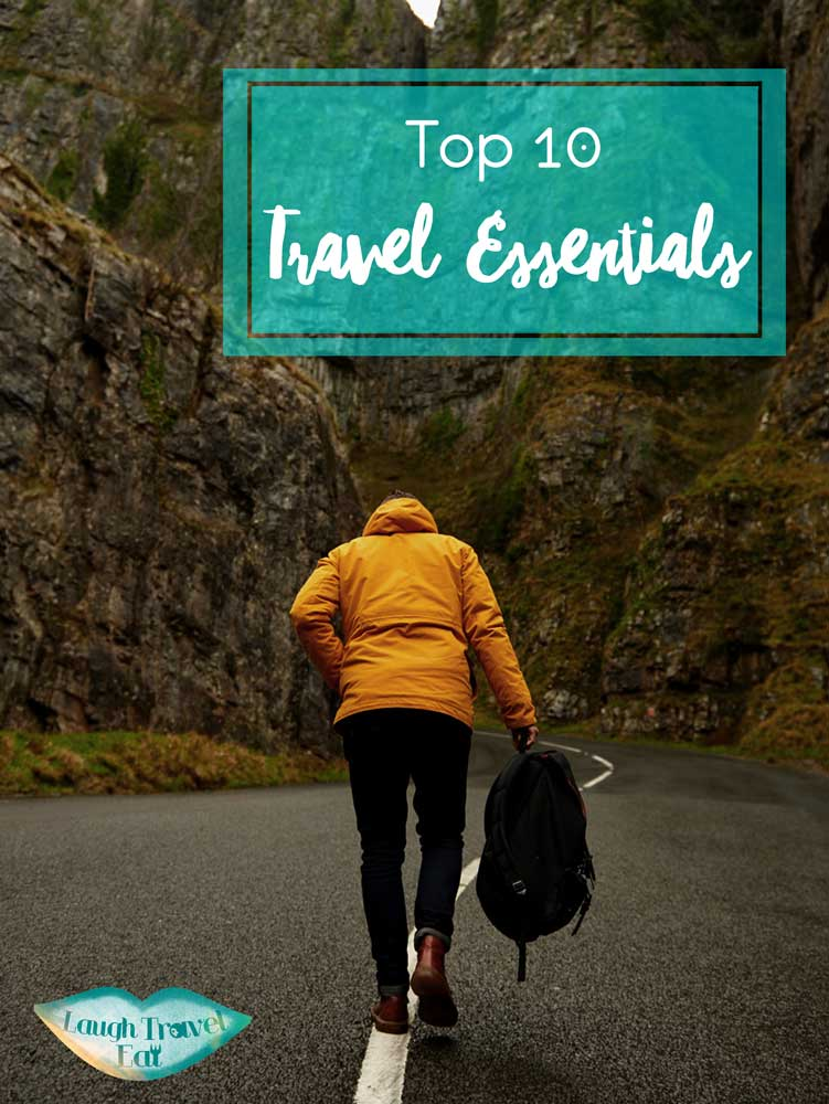 Top 10 Travel Essentials | Laugh Travel Eat