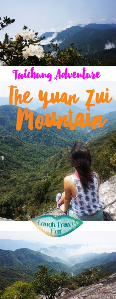 Things to do in Taichung- An adventure up the Yuan Zui Mountain | Laugh Travel Eat