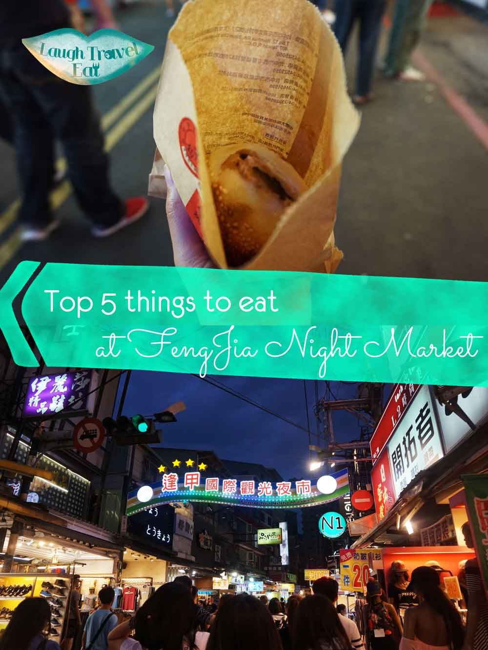 Top 5 things to eat at FengJia Night Market | Laugh Travel Eat