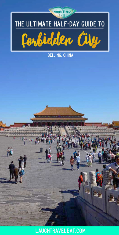The Ultimate Half Day Guide to Forbidden city, Beijing, China | Laugh Travel Eat