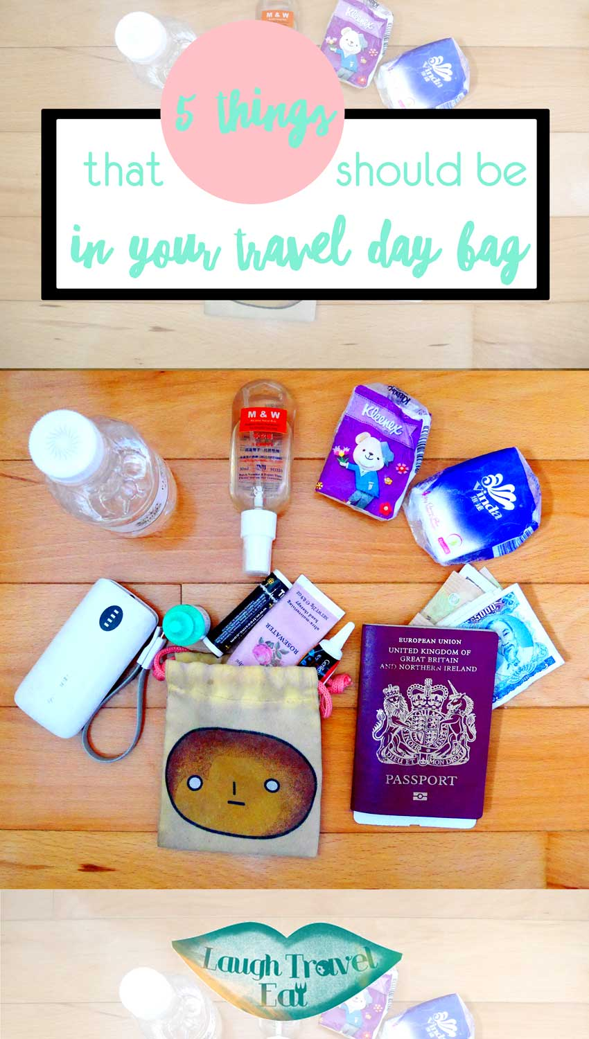 5 things that should be in your travel day bag | Laugh Travel Eat