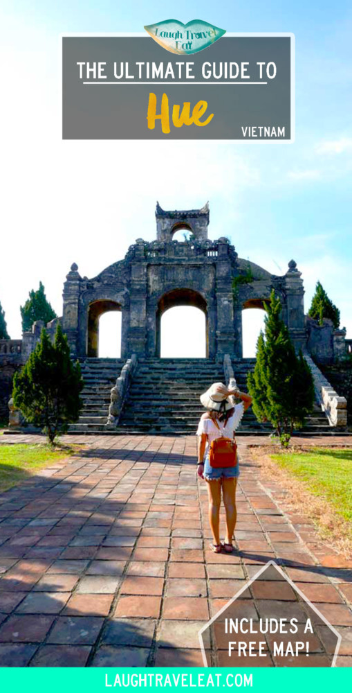 The Ultimate Guide to Hue, Vietnam | Laugh Travel Eat