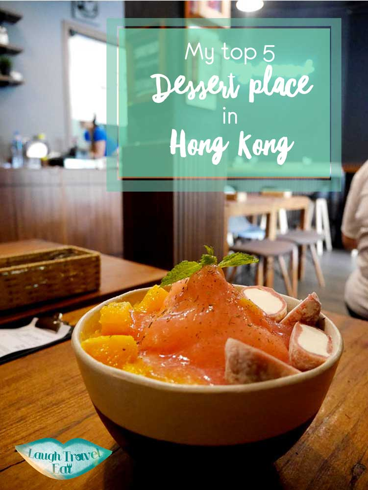 My top 5 dessert place in Hong Kong | Laugh Travel Eat
