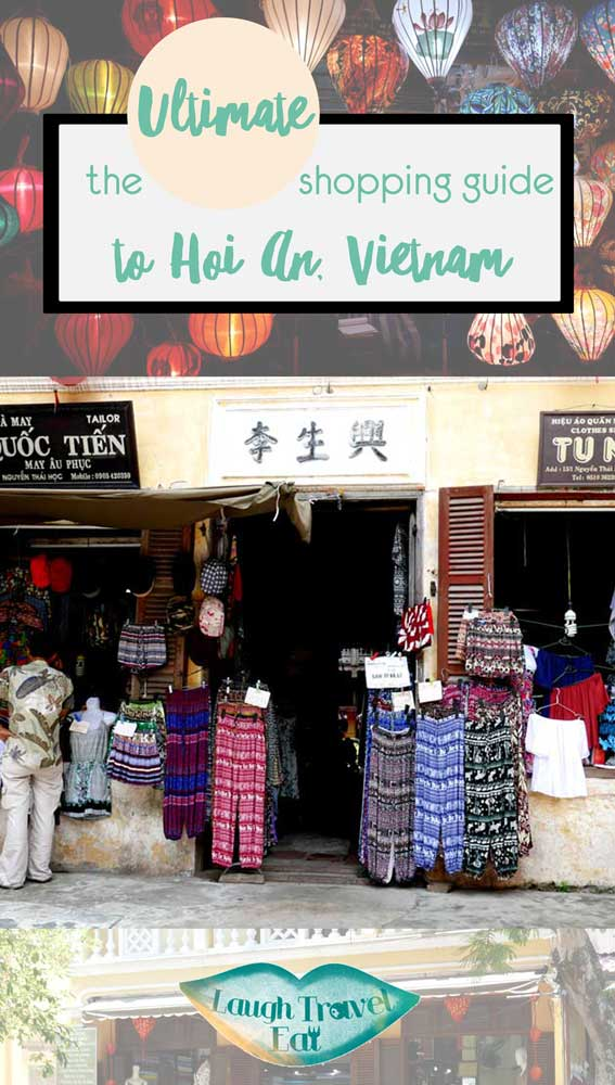 The Ultimate Shopping Guide to Hoi An, Vietnam | Laugh Travel Eat