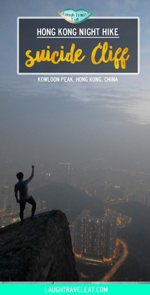 Hong Kong Night HIke: suicide cliff kowloon peak | Laugh Travel Eat