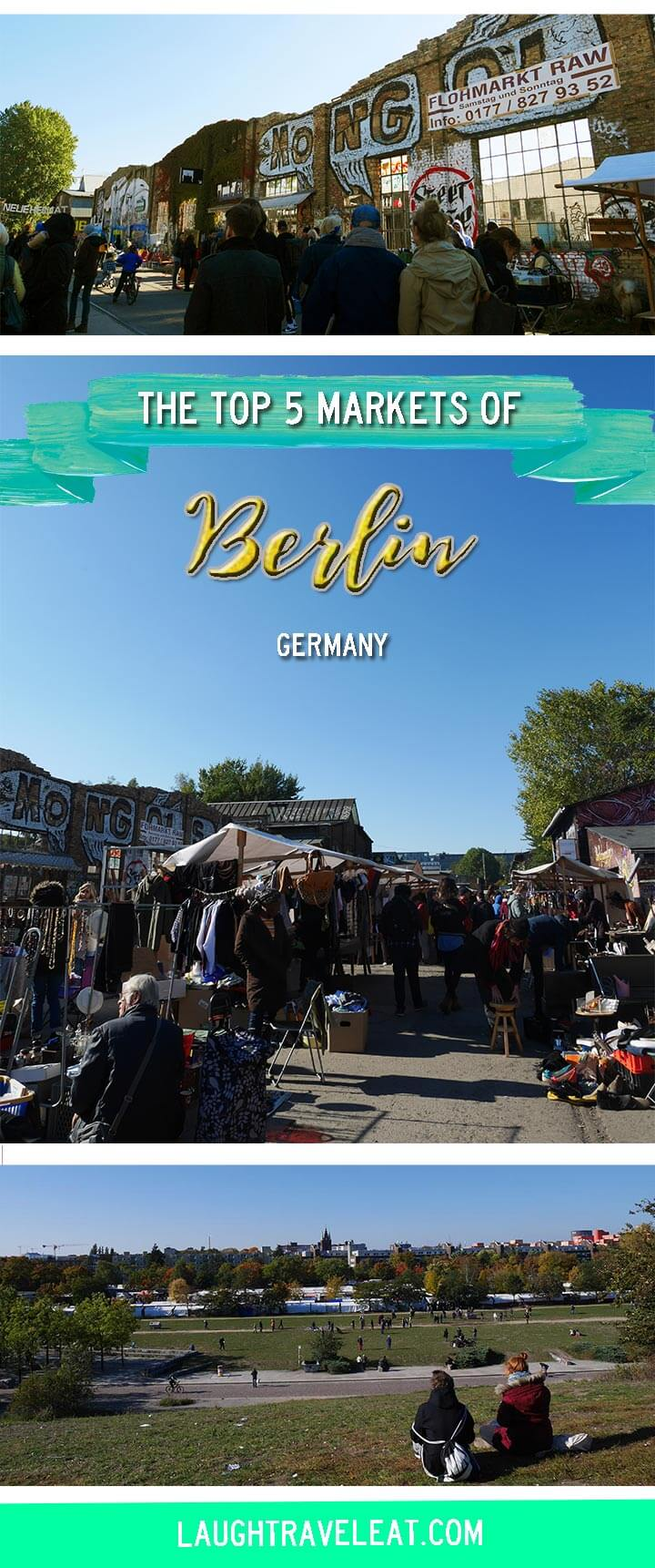 Top 5 markets of Berlin, Germany \ Laugh Travel Eat
