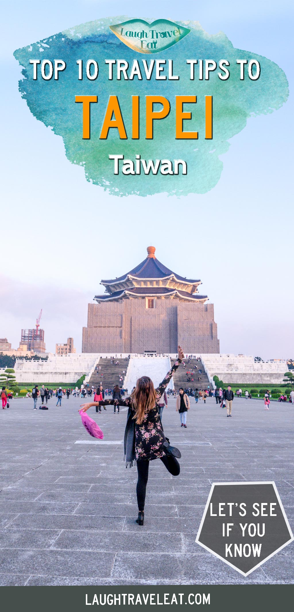 Heading to Taipei? Here's 10 useful and funny travel tips for you to make the best of your trip to Taiwan!