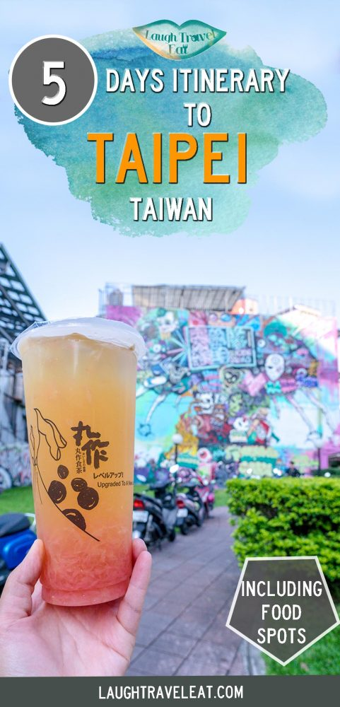 What to do in Taipei? Here is an itinerary for 5 days in the capital of Taiwan perfect for first timers, with day trip picks and food spots!
